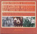Bulgarian Wedding - Music From The Last Century