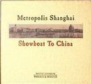 Metropolis Shanghai - Showboat To China