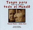 Tango For The World/ Tango para todo el Mundo