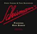 Schumann�s Favored Bar Songs