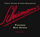 Schumann´s Favored Bar Songs
