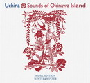 Uchina - Sounds of Okinawa Island