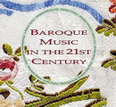 Baroque Music In the 21st Centrury