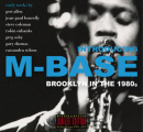 Introducing M-Base (Brooklyn in the 1980s)
