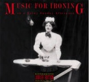 Music For Ironing (On a Rainy Sunday Afternoon)