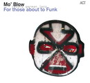 For Those About To Funk