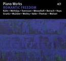 Piano Works: Romantic Freedom