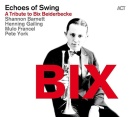 BIX - A Tribute To Bix Beiderbecke