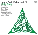Jazz At Berlin Philharmonic VI: Celtic Roots