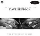 Evolution Of An Artist  Dave Brubeck