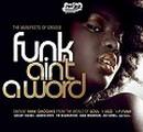 Funk Ain´t a Word