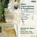Opera Transcriptions & Paraphrases