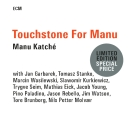 Touchstone for Manu