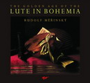 Lute in Bohemia (The Golden Age of the)