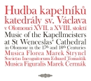 Music of Kapellmeisters at St Wencesla s Cathedral in Olomouc