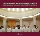 Zpěv a hudba v arcibiskupském semináři