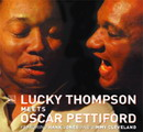 Lucky Thompson Meets Oscar Pettiford