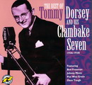 The Best Of Tommy Dorsey And His Clambake Seven 1936- 1938